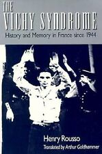 The Vichy Syndrome: History and Memory in France since 1944, Henry Rousso, Accep