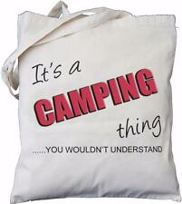 It's a Camping thing - you wouldn't understand - Natural Cotton Bag