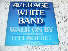 """Average White Band  1979 Walk On By /Feel No Fret 12"""" Limited Edition Blue Vinyl"""