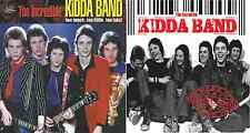 Incredible Kidda Band - Triple CD - Made In England and Too Much Too Little CDs