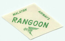 SINGAPORE MALAYAN AIRWAYS TO RANGOON VINTAGE AIRLINE LUGGAGE LABEL