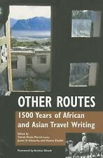 Other Routes: 1500 Years of African And Asian Travel Writings-ExLibrary