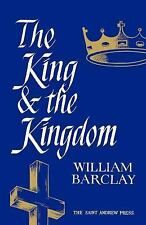 The King and the Kingdom by William Barclay (1969, Paperback)