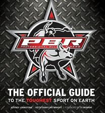 Professional Bull Riders by Jeffrey Johnstone and Keith Ryan Cartwright...NEW