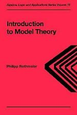Introduction to Model Theory (Algebra, Logic and Applications Volume 1-ExLibrary
