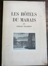 LES HÔTELS DU MARAIS GEORGES PILLEMENT 1945