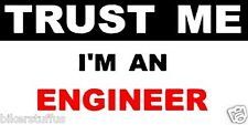 TRUST ME I'M ENGINEER HARD HAT STICKER