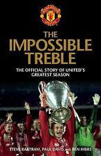 The Impossible Treble: The Official Story of United's Greatest Season, Hibbs, Be