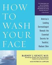 Barney J Kenet - How To Wash Your Face (2002) - Used - Trade Paper (Paperba