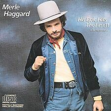 His Epic Hits: First Eleven to Be Continued by Merle Haggard (CD, Sep-1984, E...
