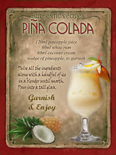 PINA COLADA COCKTAIL  RECIPE,CAFE PUB, MAN SHED,HOME DECOR:METAL SIGN GREAT GIFT