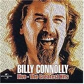 BILLY CONNOLLY : LIVE THE GREATEST HITS 2 CD 2003 FUNNIEST MOMENTS FROM 30 YEARS