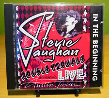 STEVIE RAY VAUGHAN & DOUBLE TROUBLE - IN THE BEGINNING - CD 1992