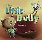 The Little Bully (Little Boost), Good Books