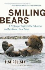 Smiling Bears: A Zookeeper Explores the Behaviour and Emotional Life o-ExLibrary