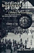 The Ordinary Business of Life : A History of Economics from the Ancient World...