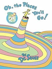 Oh, The Places You'll Go! by Dr. Seuss (Hardcover) BRAND NEW