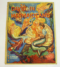 David in Mermaidland ~ 1928 PB Antique Children's Book ~ Iris Potter, Ay-Jay-Bee