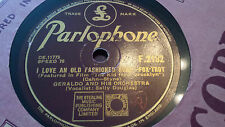 GERALDO & HIS ORCHESTRA I LOVE AN OLD FASHIONED SONG PARLOPHONE F2192