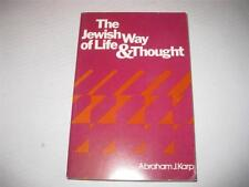 The Jewish Way of Life and Thought by Abraham J. Karp