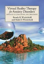 Virtual Reality Therapy for Anxiety Disorders: Advances in Evaluation and Treatm