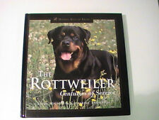 THE ROTTWEILER - CENTURIES OF SERVICE by LINDA MICHELS DOG HB BOOK