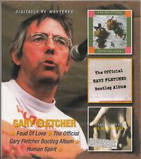 GARY FLETCHER Feud of Love + Official Bootleg Album + Human Spirit Blues Band