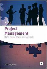Project Management: How to Plan & Deliver a Successful Project