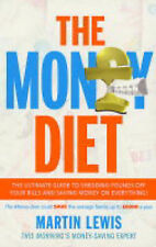 The Money Diet: Step-by-step Guide to Saving Money, Martin Lewis