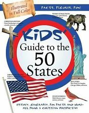 Kids' Guide to the 50 States: History, Geography, Fun Facts, and More—All from