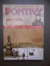 PONTIVY VERS 1820 CITE IMPERIALE DANS UN PAYS BRETON LE MOING LE MENN HISTOIRE
