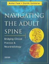 Navigating the Adult Spine: Bridging Clinical Practice and Neuroradiology