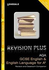 Lonsdale GCSE Revision Plus - AQA English and English Language for A*: Revision