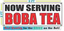 NOW SERVING BOBA TEA Banner Sign NEW Larger Size Best Price for The $$$$$