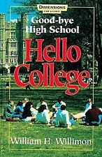Good-bye High School, Hello College, William H. Willimon, Good Book