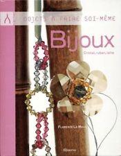 Bijoux, cristal, ruban, laine.. à faire soi-même