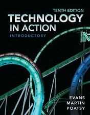 Technology in Action, Introductory by Evans, Martin & Poatsy 10th Edition