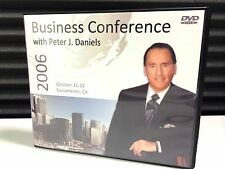 Business Conference with Peter J. Daniels on DVDs - October, 2006 Sacramento, CA