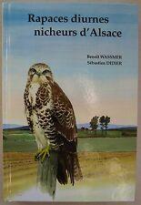Rapaces diurnes nicheurs d'Alsace B WASSMER & S DIDIER éd CICINIA Vol 33 2009