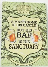 A man's home is his castle - tin sign PICTURE BAR DECOR