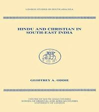 Hindu and Christian in South-East India by Geoffrey A. Oddie (1995, Hardcover)