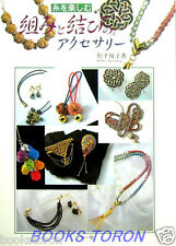Enjoy Thread Knot Accessories /Japanese Handmade Craft Pattern Book