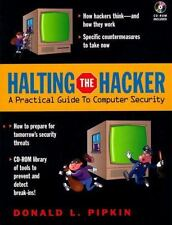 Halting the Hacker: A Practical Guide to Computer Security (BkCD-ROM)