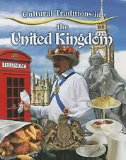 Cultural Traditions in the United Kingdom (Cultural Traditions in My W-ExLibrary