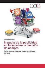 Impacto de la Publicidad en Internet en la Decision de Compra by Perdomo...