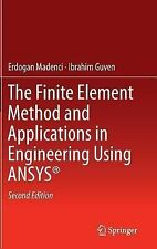 The Finite Element Method and Applications in Engineering Using ANSYS®, Guven, I