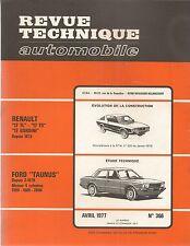 REVUE TECHNIQUE AUTOMOBILE 366 RTA 1977 FORD TAUNUS RENAULT 17 TL TS 17 GORDINI