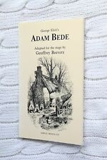 Adam Bede: A play adapted from  George Eliot's novel
