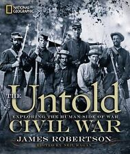 The Untold Civil War: Exploring the Human Side of War
