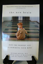 The New Brain How the Modern Age Is Rewiring Your Mind by Richard Restak (Z 12)